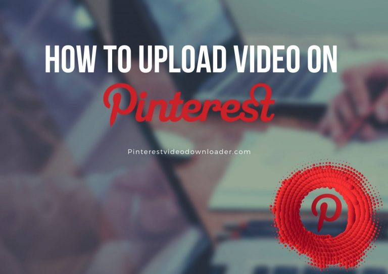 how to upload video on pinterest