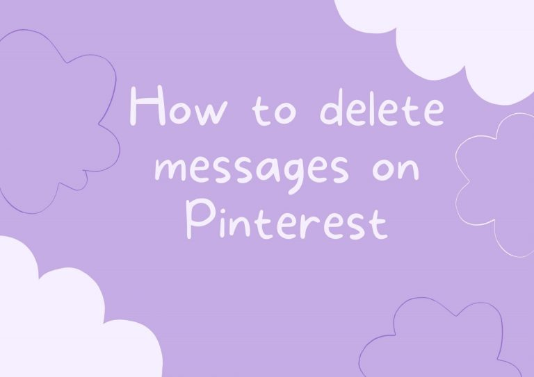 How to delete messages on Pinterest