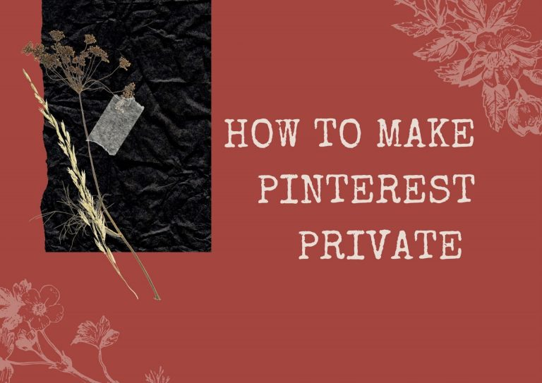 How to make pinterest private